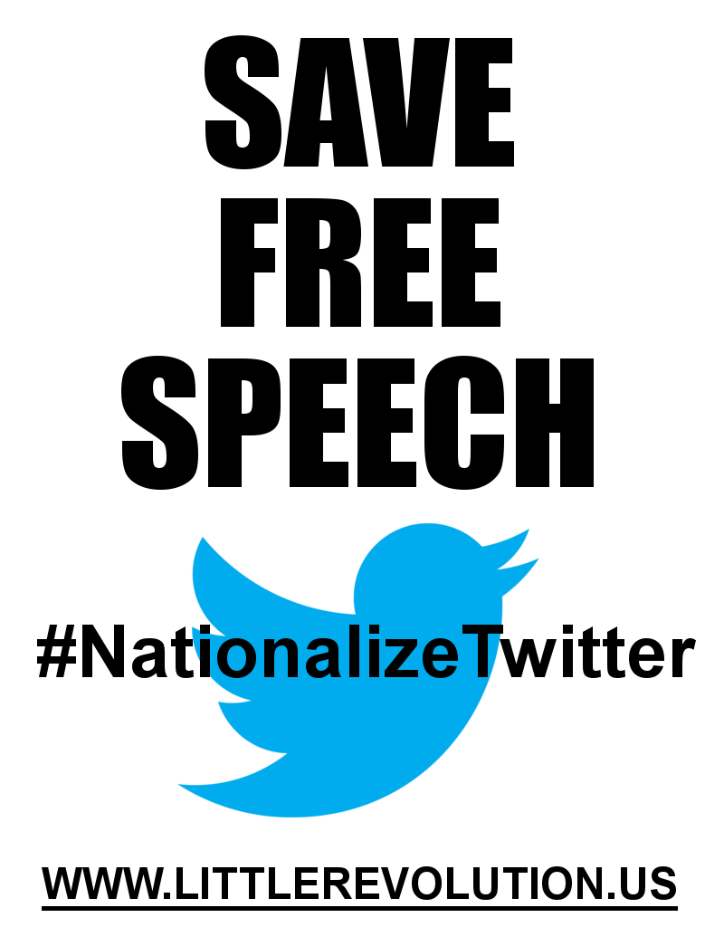 save free speech nationalize twitter